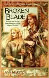 Broken Blade - Ann Marston