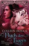 Fluch des Tigers - Eine unsterbliche Liebe (Kuss des Tigers, #3) - Colleen Houck, Beate Brammertz