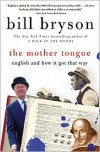 The Mother Tongue: English and How It Got That Way -