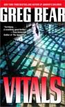 Vitals - Greg Bear