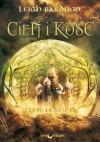 Cień i kość (Trylogia Grisha, #1) - Leigh Bardugo, Anna Pochłódka-Wątorek