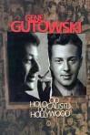 Od Holocaustu do Hollywood - Gene Gutowski