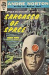 Sargasso Of Space - Andre Norton