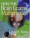 How the Brain Learns Mathematics -