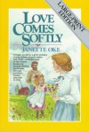 Love Comes Softly  - Janette Oke