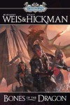 Bones of the Dragon (Dragonships) - Margaret Weis;Tracy Hickman