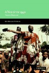 Africa since 1940: The Past of the Present (New Approaches to African History) - Frederick Cooper