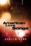 American Love Songs - Ashlyn Kane