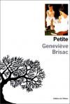 Petite - Genevieve Brisac