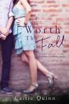 Worth the Fall (Brew Ha Ha #2) - Caitie Quinn, Bria Quinlan