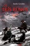 Os Três Reinos - Sandra Carvalho