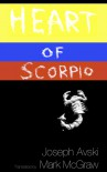 Heart of Scorpio - Joseph Avski, Mark David McGraw