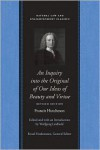 Inquiry into the original of Our Ideas of Beauty and Virtue: Revised Edition - Francis Hutcheson,  W. Leidhold