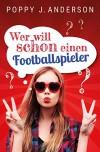 Wer will schon einen Footballspieler? - Poppy J. Anderson