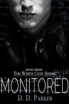 Monitored - D.D. Parker