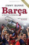 Barça: A People's Passion - Jimmy Burns