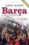 Barça: A People's Passion - Jimmy Burns