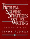 Problem-Solving Strategies for Writing - Linda Flower