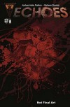 Echoes - Joshua Hale Fialkov