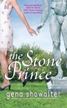 The Stone Prince  (Imperia series, Book 1) - Gena Showalter