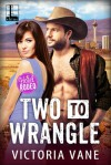 Two to Wrangle - Victoria Vane