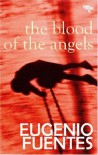 Blood of the Angels - Eugenio Fuentes
