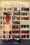 Tutta colpa di un libro - Shelly King