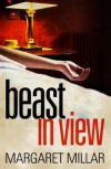 Beast In View - Margaret Millar