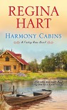 Harmony Cabins (Finding Home Series Book 2) - Regina Hart