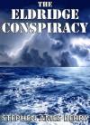 The Eldridge Conspiracy - Stephen Ames Berry