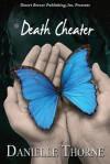 Death Cheater - Danielle Thorne