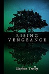 Rising Vengeance (The Anarian Chronicles Book 1) - Stephen J. Trolly