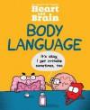 Heart and Brain: Body Language - The Awkward Yeti
