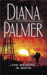 The Wedding in White (The Men of Medicine Ridge Book 2) - Diana Palmer