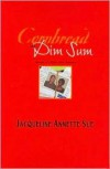 Cornbread and Dim Sum: A Memoir of a Heart Glow Romance - Jacqueline Annette Sue