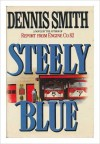 Steely Blue - Dennis  Smith