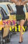 Sex & the City - Candace Bushnell, Auke Leistra