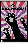 Man-Eaters, Vol. 1 - Chelsea Cain, Kate Niemczyk, Lia Miternique