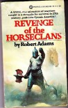 Revenge of the Horseclans (Horseclans, No. 3) - Robert Adams