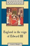 England in the Reign of Edward III - Scott L. Waugh