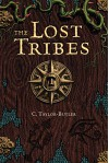 The Lost Tribes - C. Taylor-Butler