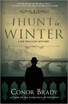 A Hunt in Winter: A Joe Swallow Mystery - Conor Brady