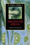 The Cambridge Companion to the Fin de Siècle - Gail Marshall
