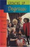 Growing Up Degrassi: Television, Identity and Youth Cultures - Michele Byers