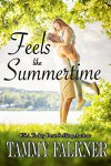 Feels like Summertime - Tammy Falkner