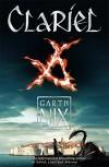 Clariel (The Old Kingdom) - Garth Nix