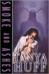 Smoke and Ashes - Tanya Huff
