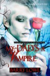 My Dad's a Vampire - Barry Lowe