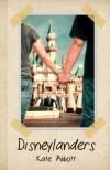 Disneylanders[DISNEYLANDERS][Paperback] - KateAbbott