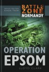 Operation Epsom - Lloyd Clark